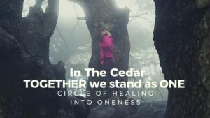 Circle of Healing into Oneness @ https://us02web.zoom.us/j/89344153220?pwd=c2Nrd1lDUTlzT0ZoRlBVNGFDa0xKQT09